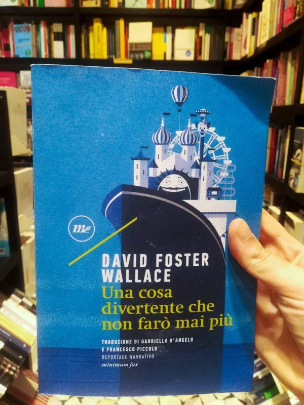Una cosa divertente che non farò mai più di David Foster Wallace