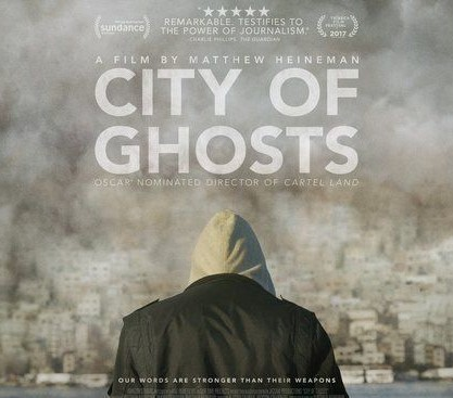City of ghosts, il documentario sulla Siria